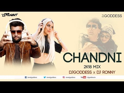 Chandni O Meri Chandni | DJ Goddess and DJ Ronny Remix