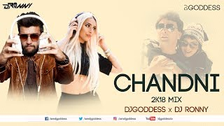 Chandni O Meri Chandni | DJ Goddess and DJ Ronny Remix