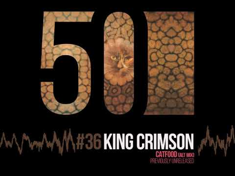 King Crimson - Catfood (Alt Mix) [50th Anniversary   Previously Unreleased] Mp3