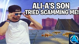So Ali-a's Son Tried To Scam Me... (Scammer Gets Scammed) Fortnite Save The World