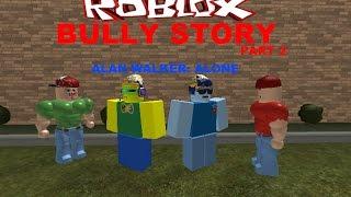 Roblox Bully Story PART #2 - Alan Walker: Alone (ROBLOX Music Video) ft. StrikersHD