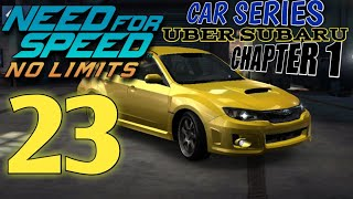 NEED FOR SPEED No Limits: Car series | Uber Subaru: Chapter 1 - Episode 23