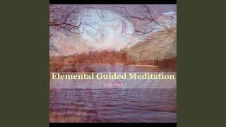 Elemental Guided Meditation