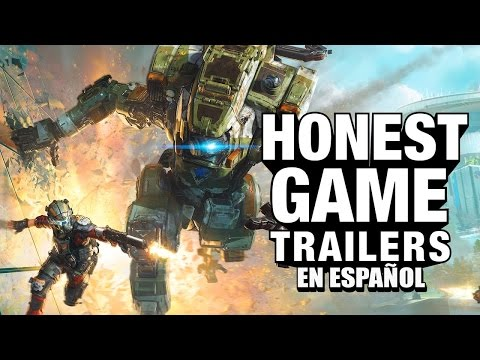 Titanfall (Honest Game Trailers en Español)