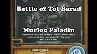Tavern Brawl: Battle of Tol Barad (Murloc Paladin)