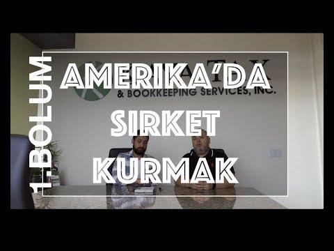 Amerika'da Şirket  Açmak  / Amerika'da Yatırım Yapmak 1. Bölüm