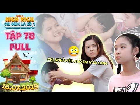Gia đình là số 1 Phần 2|tập 78 full: Lam Chi lên mặt dạy đời chị em Tâm Anh vì dám bỏ nhà ra đi