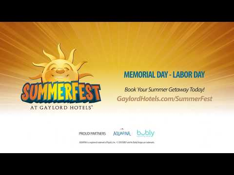 SummerFest at Gaylord Hotels