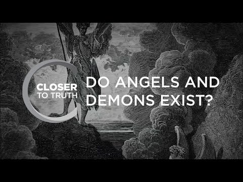 Do Angels and Demons Exist? | Episode 410 | Closer To Truth