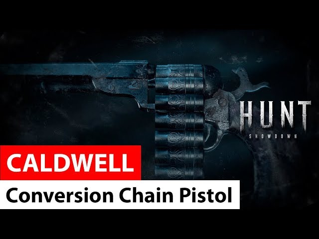 Caldwell Conversion Chain Pistol | Hunt: Showdown