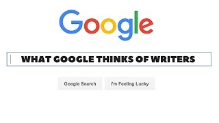 What Google things about Writers