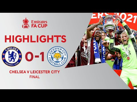 Tielemans Screamer Wins Historic FA Cup Final   Chelsea 0-1 Leicester City   Emirates FA Cup 2020-21
