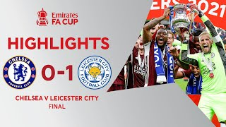 Tielemans Screamer Wins Historic FA Cup Final | Chelsea 0-1 Leicester City | Emirates FA Cup 2020-21