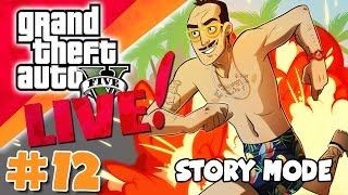 Sips Plays GTA V Live! (Story Mode - PC - 13/05/2015) - Part 12