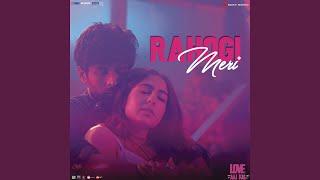 """Rahogi Meri (From """"Love Aaj Kal"""")"""