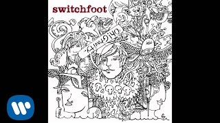 Switchfoot - Burn Out Bright [Official Audio]