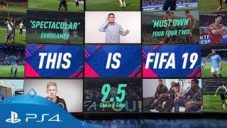FIFA 19 | The Ultimate Football Experience | PS4