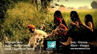 Khazana (Official Video) - Mukhtar Sahota & Harbhajan Shera - Album Khazana OUT NOW Via iTunes