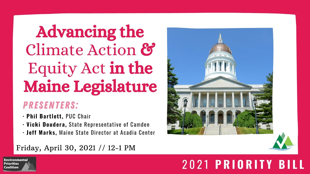 Lunch & Learn: Advancing the Climate Action & Equity Act in the Maine Legislature