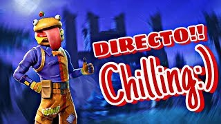 Directo de Chill en Fortnite!!🔥⌨🖱