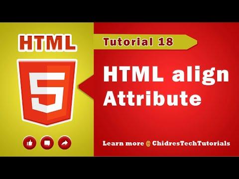 HTML Video Tutorial - 18 - Html Attributes - Html Align Attribute