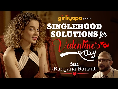 Thumbnail: Girliyapa || Singlehood Solutions for Valentine's Day ft Kangana Ranaut
