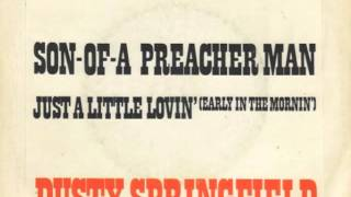 Download Dusty Springfield - Son Of A Preacher Man MP3 song and Music Video