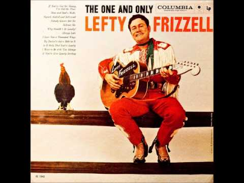 Lefty Frizzell - I Love You A Thousand Ways (1959)