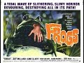TMR - Day #4 Thursday - Frogs (1972)