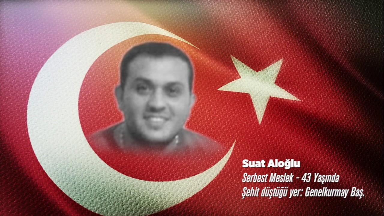 15 Temmuz Şehidi Suat Aloğlu