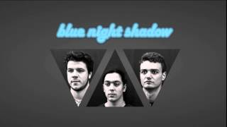 Blue Night Shadow - I