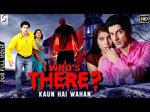 Who Is There L (2018) Bollywood Horror Thriller Hindi Full Movie HD L Rajbeer Singh, Kalpana Mathur