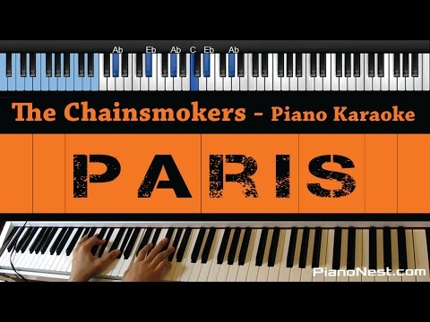 The Chainsmokers - Paris - LOWER Key (Piano Karaoke / Sing Along)