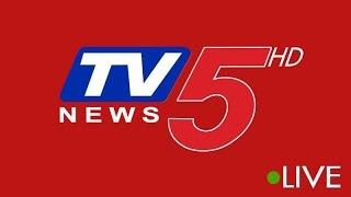 Live News Updates| Telugu News Live | TV5 Live Telugu | TV5 Live | TV5 News