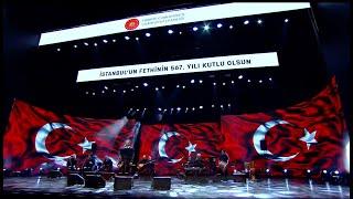 T.C Cumhurbaşkanlığı İstanbul'un Fethi Mustafa Yıldızdoğan Konseri