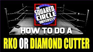 RKO - How to do an RKO or Diamond Cutter - Randy Orton and Diamond Dalls Page