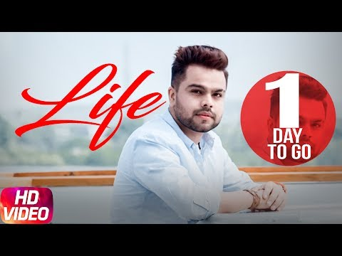 Latest Punjabi Song 2017 | Life | 1 Day To Go | Akhil | Preet Hundal | Releasing 16th June