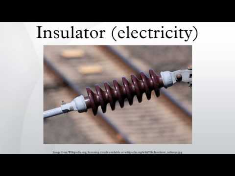 Insulator (electricity) - YouTube