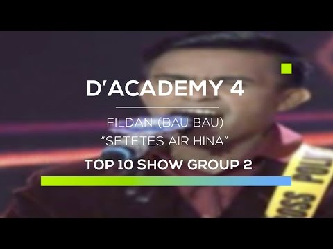 Fildan, Bau Bau - Setetes Air Hina (D'Academy 4 Top 10 Show Group 2)