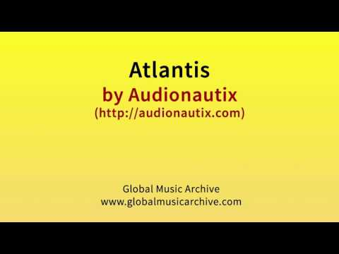 Atlantis by Audionautix 1 HOUR