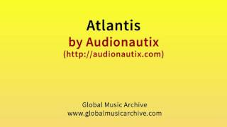 Atlantis by Audionautix 1 HOUR