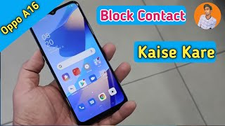 How Call Block in Oppo A16 , Oppo A16 Main Call Block Setting Kaise Kare , Blacklist in Oppo A16 screenshot 4