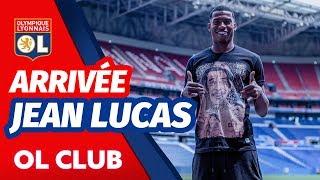 Arrivée : Jean Lucas    Olympique Lyonnais