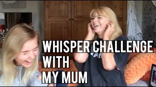 Whisper Challenge with MY MAMA