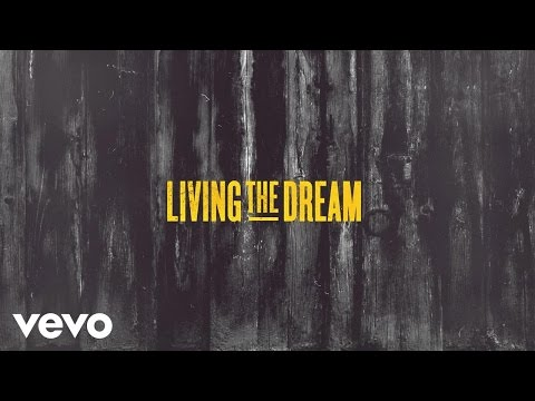 James Barker Band - Living The Dream (Lyric Video)