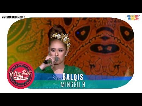 Mentor Millenia 2017 (L) | Minggu 9 | Balqis