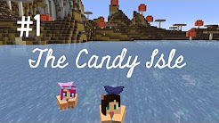 The Candy Isle with Amylee33 - Modded Minecraft