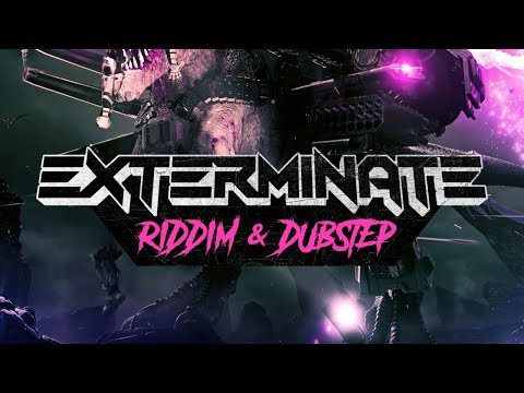Riddim and Dubstep Samples and Serum Presets - Exterminate