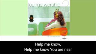 Watch Lounge Worship Draw Me Close To You video
