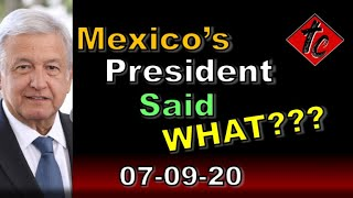 Mexico's President Said What???